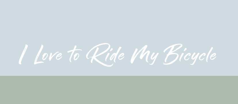 I love to Ride my Bicycle Logo for 2018-2019 Common Experience Events and Programs